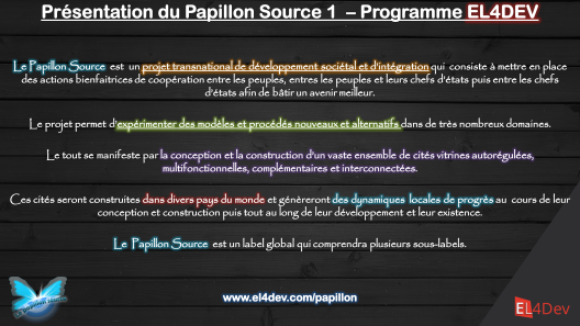 2 - Présentation du Papillon Source 1